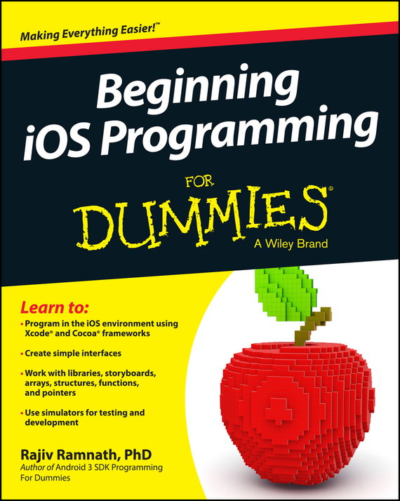 Rajiv Ramnath Beginning iOS Programming For Dummies john mueller paul beginning programming with python for dummies