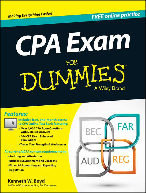 Kenneth Boyd W. CPA Exam For Dummies the imactm for dummies®