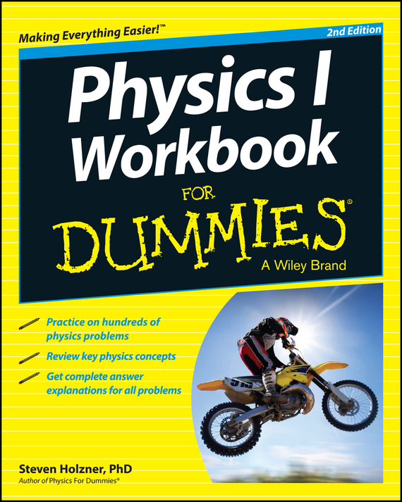 Steven Holzner Physics I Workbook For Dummies azamat abdoullaev science and technology in the 21st century future physics