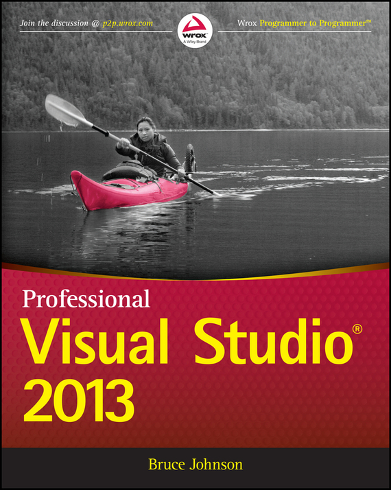 Bruce  Johnson Professional Visual Studio 2013 bruce johnson professional visual studio 2017