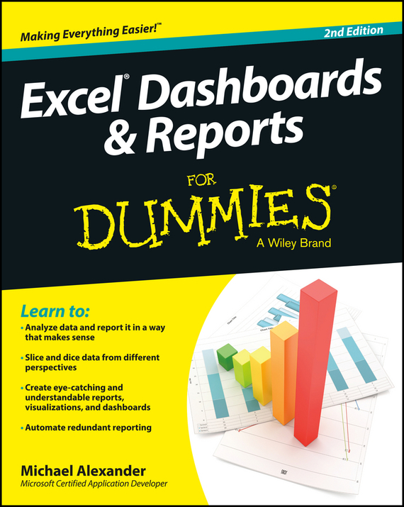 Michael Alexander Excel Dashboards and Reports For Dummies brian underdahl access forms and reports for dummies