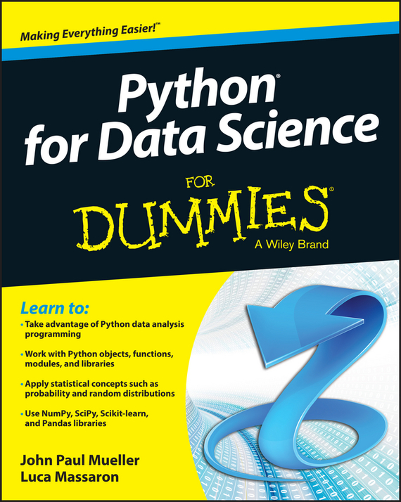 Luca  Massaron Python for Data Science For Dummies bart baesens analytics in a big data world the essential guide to data science and its applications