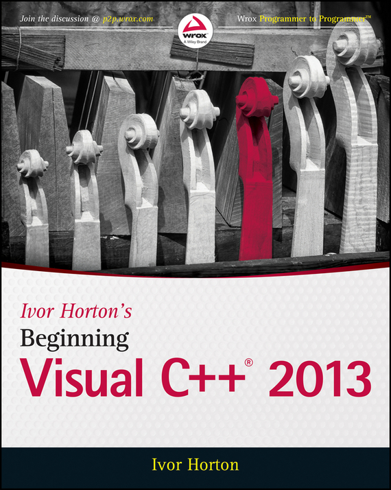 Ivor Horton Ivor Horton's Beginning Visual C++ 2013 c for novice programmers