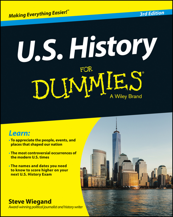Steve Wiegand U.S. History For Dummies max klim russian maniacs of the 21st century rare names and detailed events