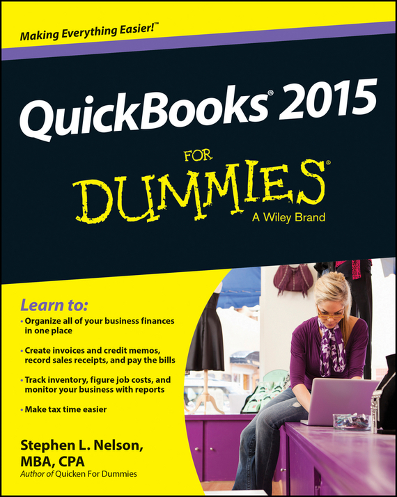 Stephen L. Nelson QuickBooks 2015 For Dummies stephen l nelson quickbooks 2011 for dummies