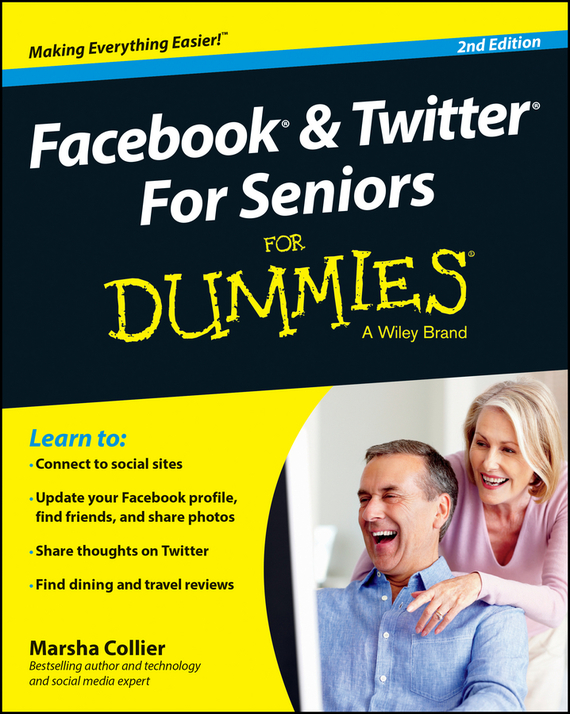 Marsha Collier Facebook and Twitter For Seniors For Dummies laura fitton twitter for dummies