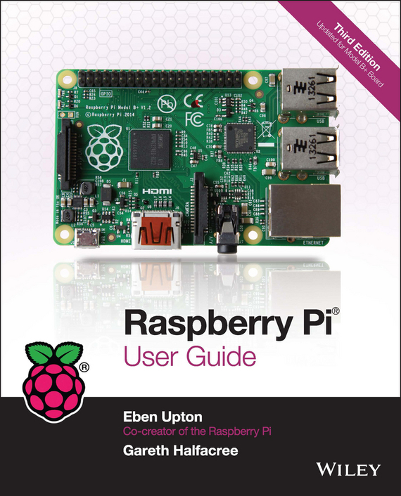 Eben Upton Raspberry Pi User Guide ISBN: 9781118921685 explore nfc near field communications for the raspberry pi deep blue