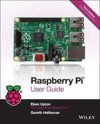 Eben Upton - Raspberry Pi User Guide
