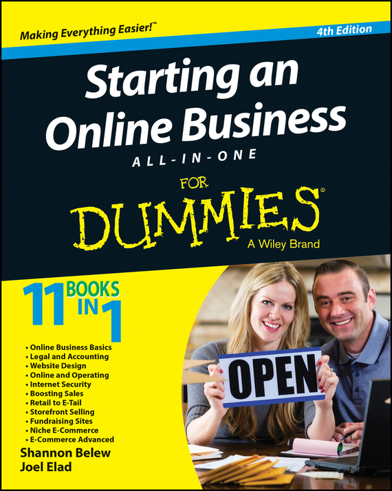 Joel  Elad Starting an Online Business All-in-One For Dummies cheryl rickman the digital business start up workbook the ultimate step by step guide to succeeding online from start up to exit