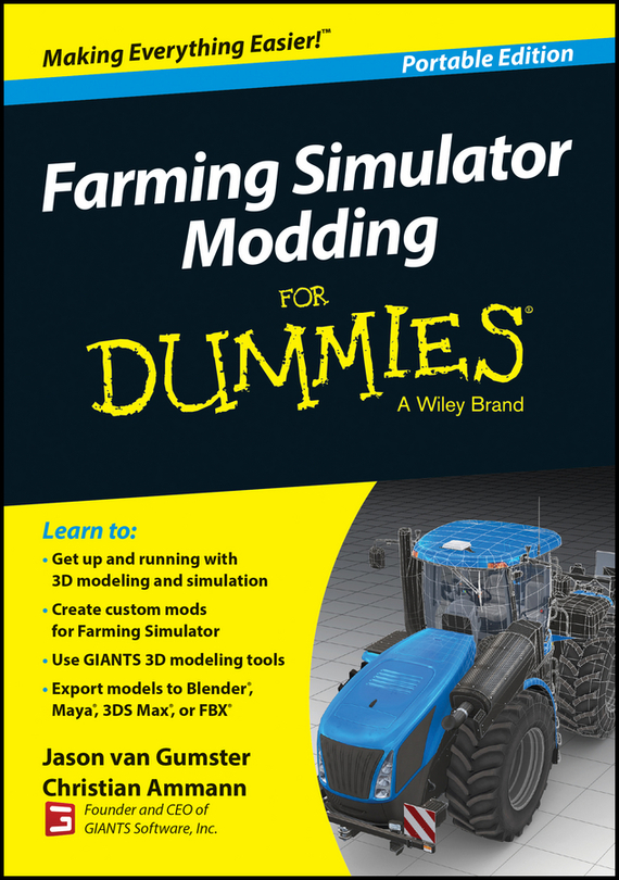 Christian Ammann Farming Simulator Modding For Dummies