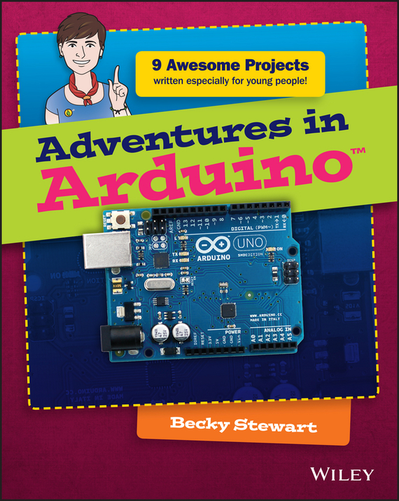 Becky  Stewart Adventures in Arduino scott rogers level up the guide to great video game design