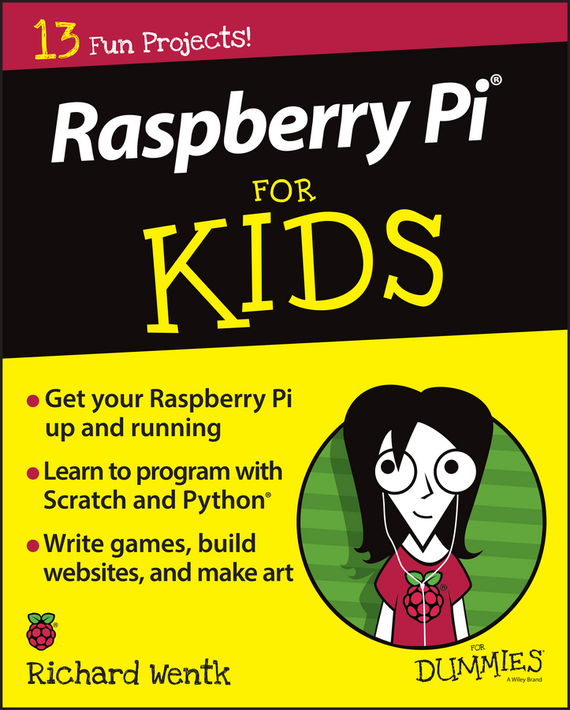 Richard Wentk Raspberry Pi For Kids For Dummies raspberry pi 3 model b 1 2ghz 1gb ram 2 4g keyboard clear case with fan power heat sinks raspberry pi 3 model b kit e c