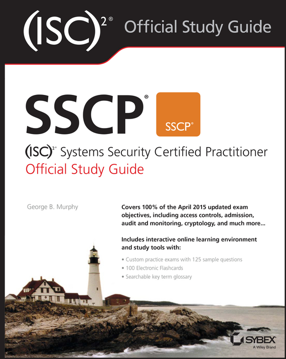 George Murphy SSCP (ISC)2 Systems Security Certified Practitioner Official Study Guide цена