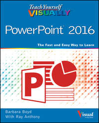 Barbara  Boyd - Teach Yourself VISUALLY PowerPoint 2016