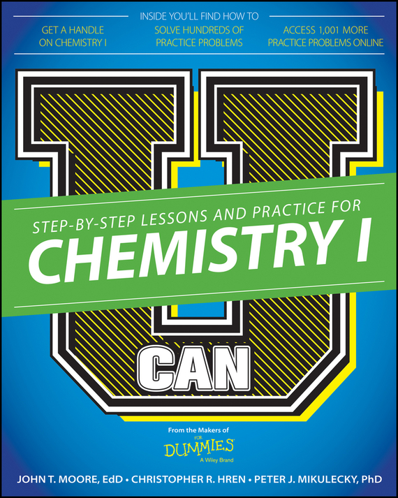 Chris  Hren U Can: Chemistry I For Dummies rene kratz fester biology workbook for dummies