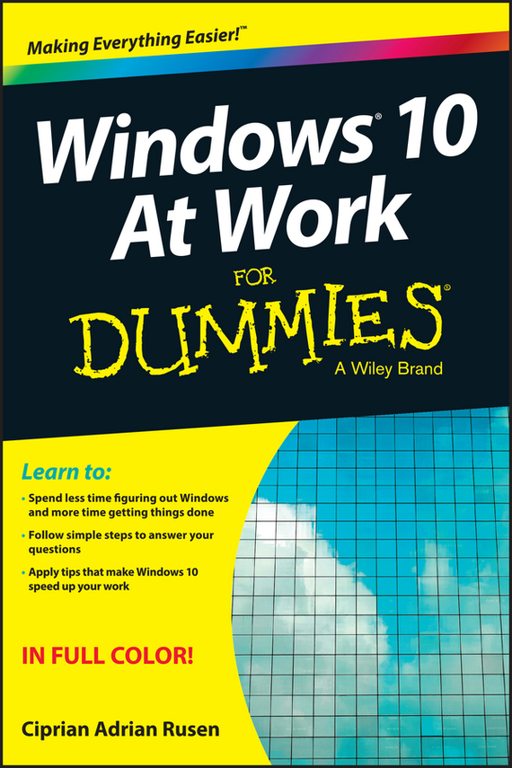 Ciprian Rusen Adrian Windows 10 At Work For Dummies