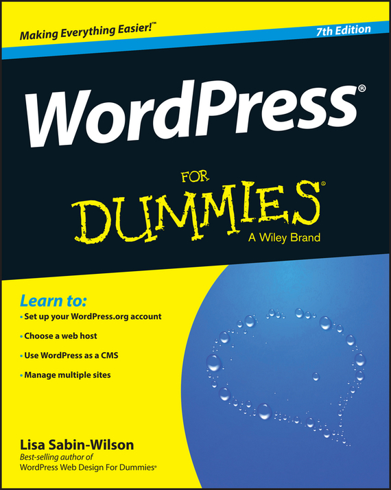 Lisa  Sabin-Wilson WordPress For Dummies lisa sabin wilson wordpress all in one for dummies