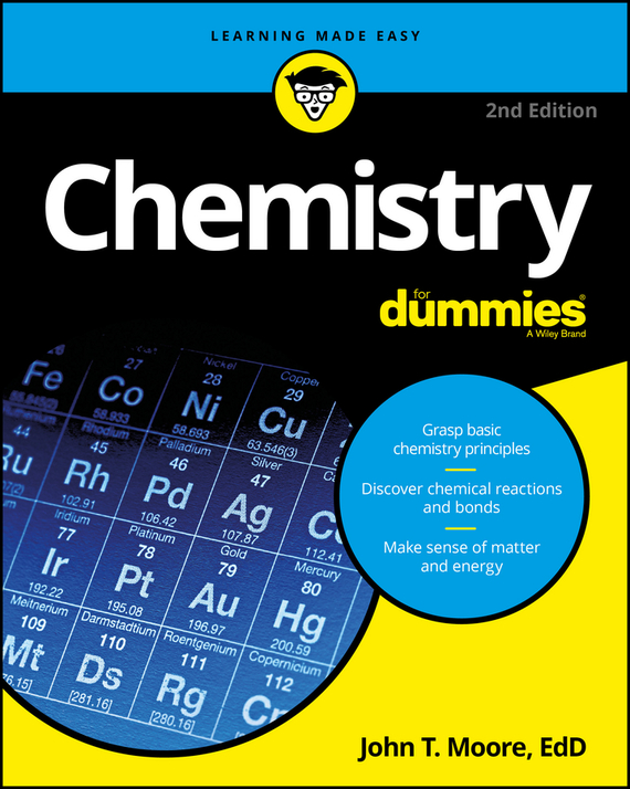John Moore T. Chemistry For Dummies