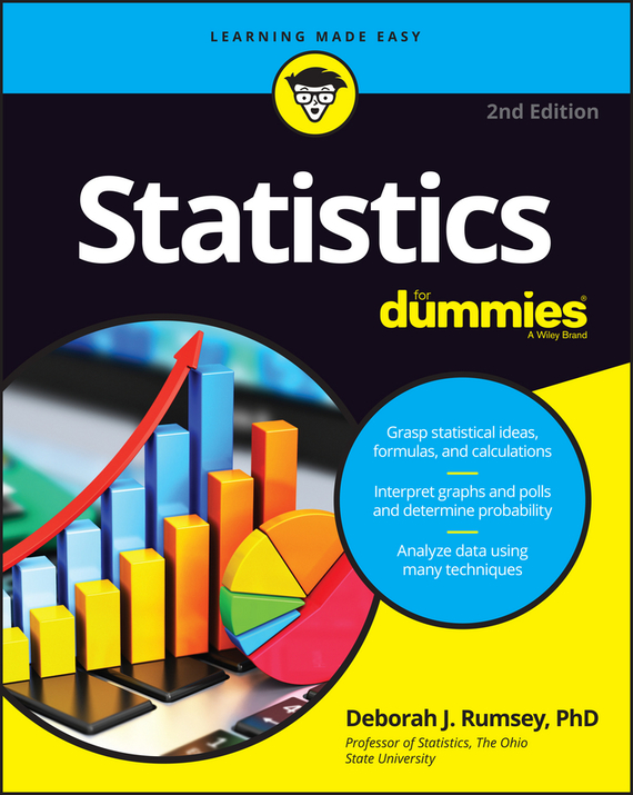 Deborah Rumsey J. Statistics For Dummies deborah rumsey j statistics for dummies