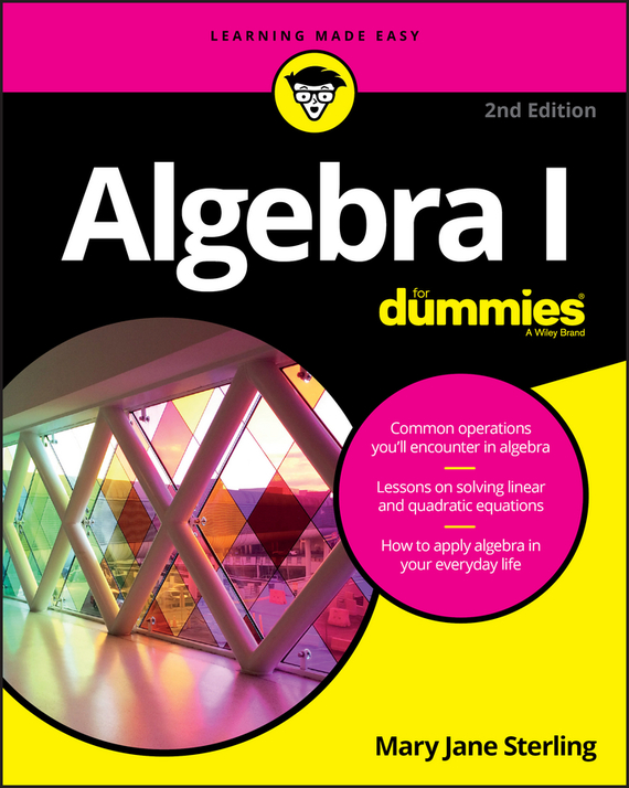 Mary Sterling Jane Algebra I For Dummies ISBN: 9781119297598