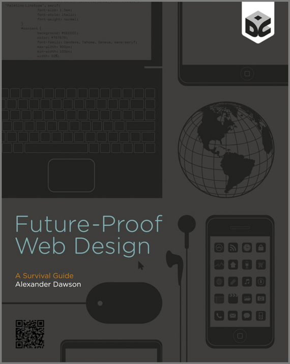 Alexander  Dawson Future-Proof Web Design the future sound of london the future sound of london teachings from the electronic brain