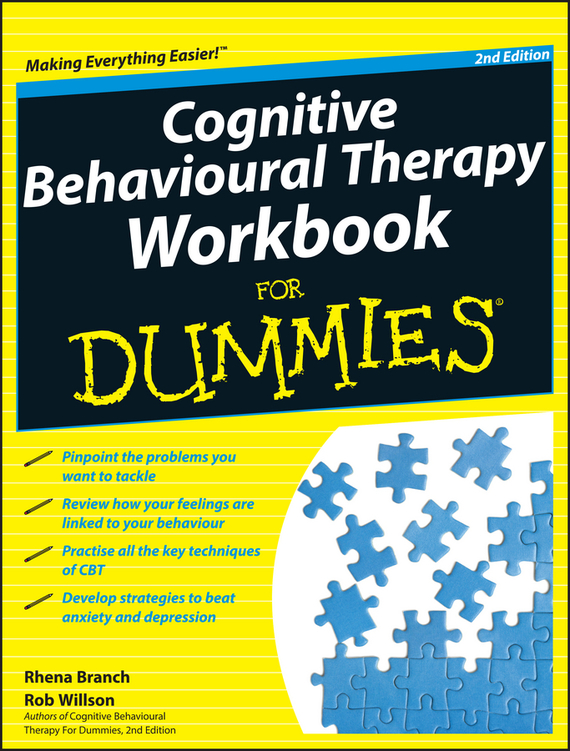 Rob Willson Cognitive Behavioural Therapy Workbook For Dummies ISBN: 9781119953814