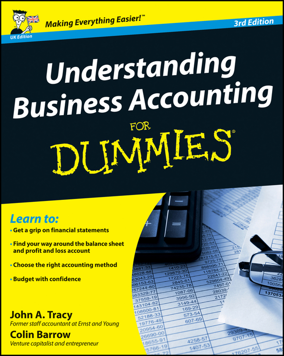 Colin  Barrow Understanding Business Accounting For Dummies colin barrow starting a business for dummies
