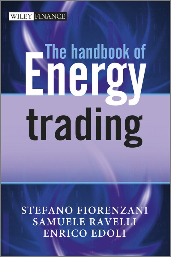 Stefano Fiorenzani The Handbook of Energy Trading energy