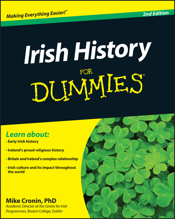 Mike  Cronin Irish History For Dummies