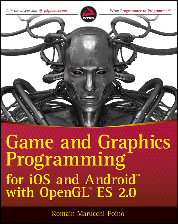Romain  Marucchi-Foino Game and Graphics Programming for iOS and Android with OpenGL ES 2.0 jetem ходунки flyer jetem baby blue