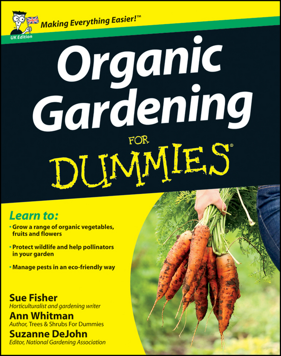 Sue Fisher Organic Gardening for Dummies gardening tools potted flowers flower cultivation gadget spades and hoes for gardening vegetables