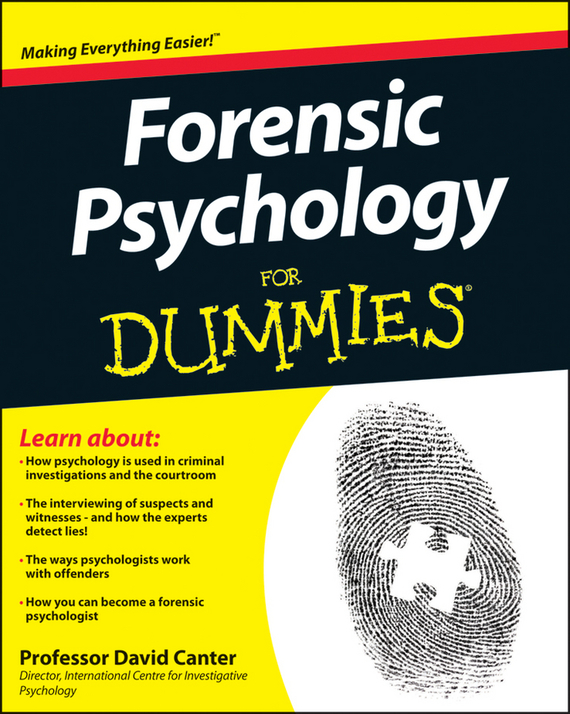 Ian  Rankin Forensic Psychology For Dummies basic psychology 4e sg