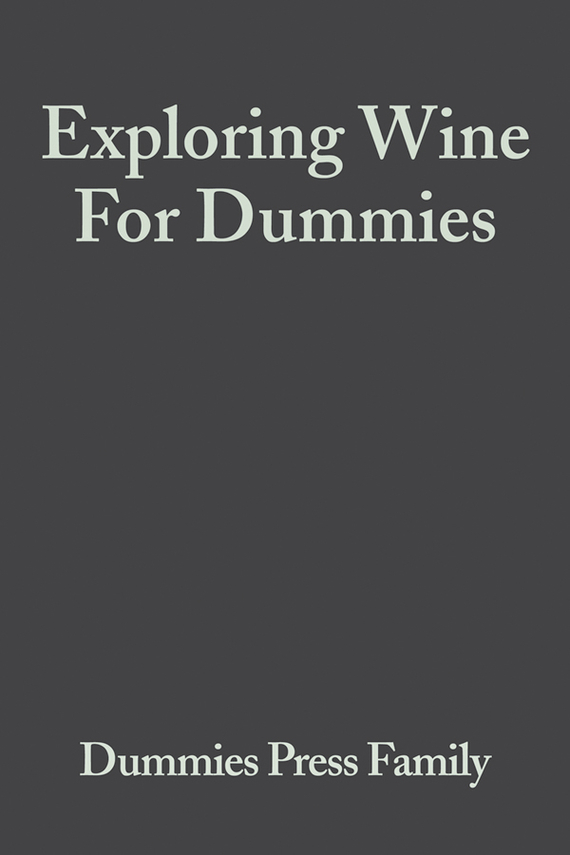 Consumer Dummies Exploring Wine For Dummies chemistry for dummies