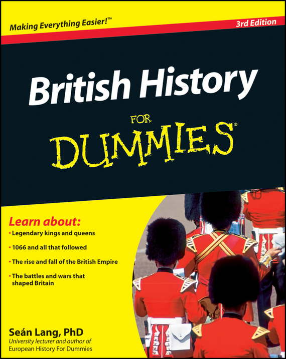 Sean  Lang British History For Dummies bryan perrett british military history for dummies