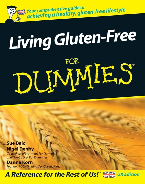 Danna Korn Living Gluten-Free For Dummies ISBN: 9781119992516 effect of chewing gum on food choice and calorie intake