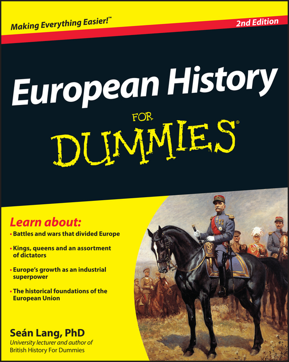 Sean  Lang European History For Dummies sean lang british history for dummies
