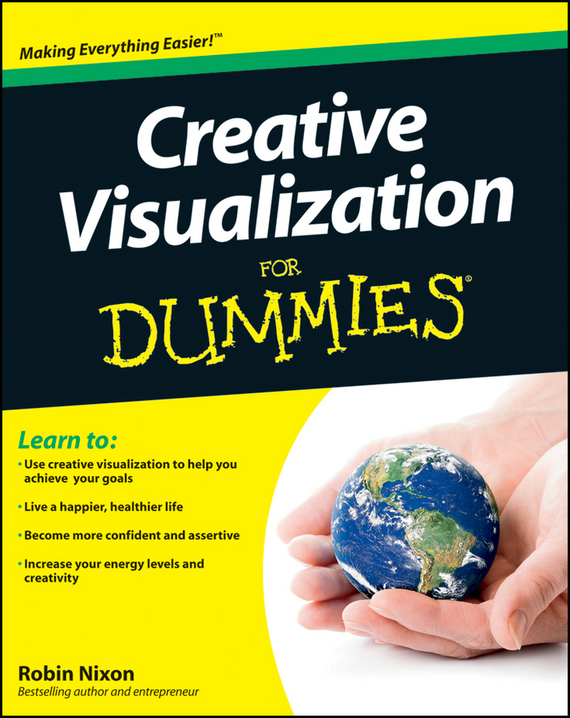 Robin Nixon Creative Visualization For Dummies robin nixon creative visualization for dummies
