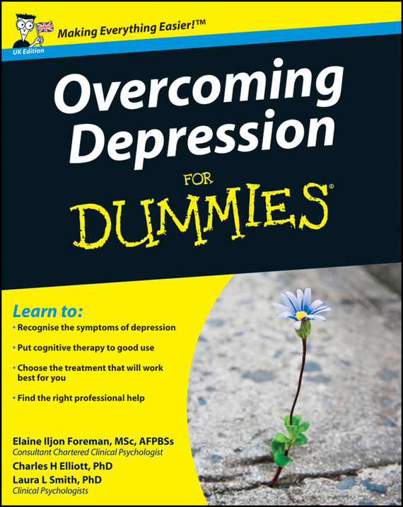 Elaine Iljon Foreman Overcoming Depression For Dummies brian thomson managing depression with cbt for dummies isbn 9781118357170