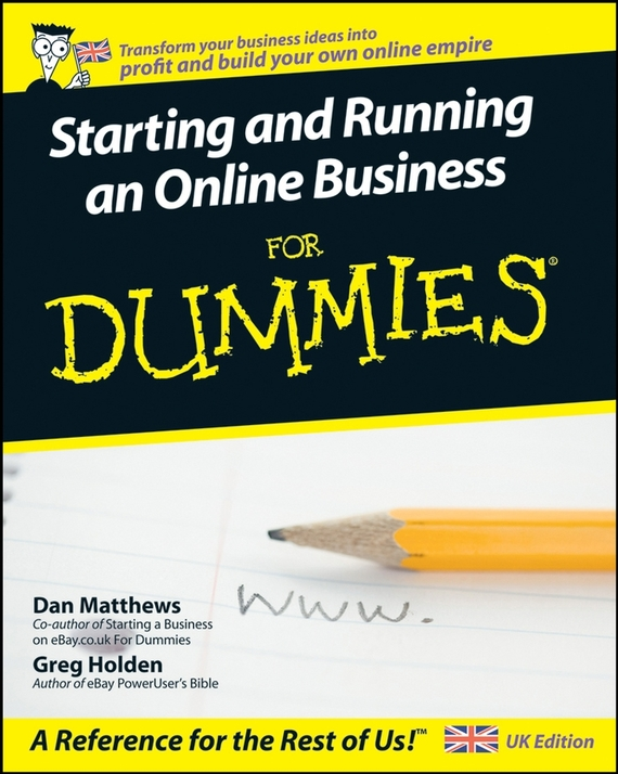 Greg  Holden Starting and Running an Online Business For Dummies kate shoup starting an etsy business for dummies