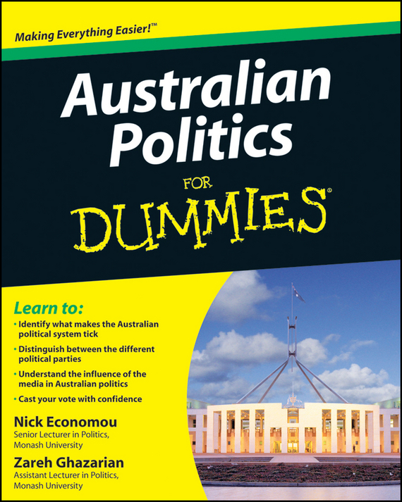 Nick  Economou Australian Politics For Dummies insights into politics and the language of politics а course of english учебное пособие
