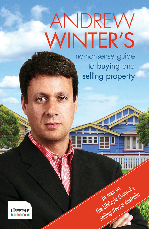 Andrew Winter No-Nonsense Guide to Buying and Selling Property