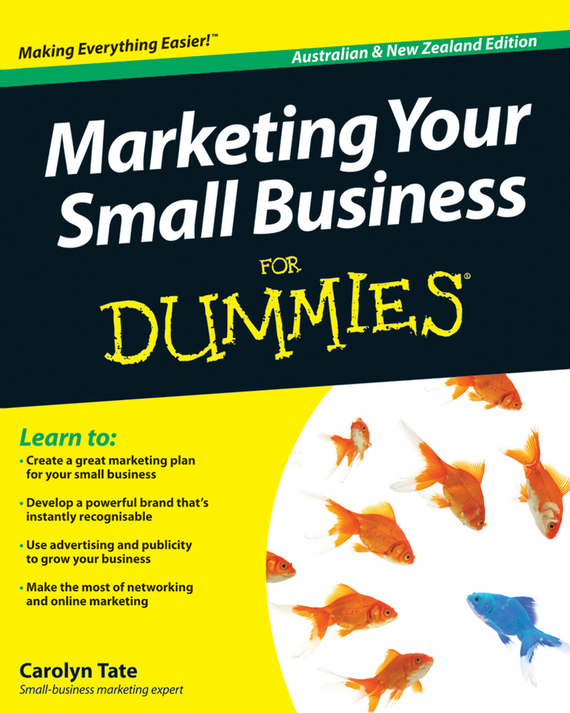 Carolyn  Tate Marketing Your Small Business For Dummies marketing strategies and performance of agricultural marketing firms