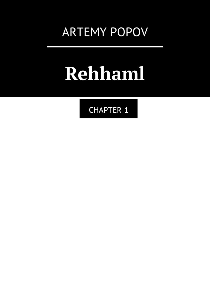 Artemy Svyatoslavovich Popov Rehhaml. Chapter 1 my first book about food