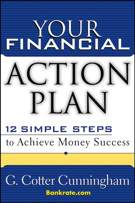 G. Cunningham Cotter Your Financial Action Plan. 12 Simple Steps to Achieve Money Success scorpions – born to touch your feelings best of rock ballads cd