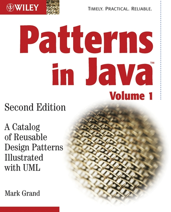 Mark Grand Patterns in Java. A Catalog of Reusable Design Patterns Illustrated with UML ISBN: 9780471449331 patterns of repetition in persian and english