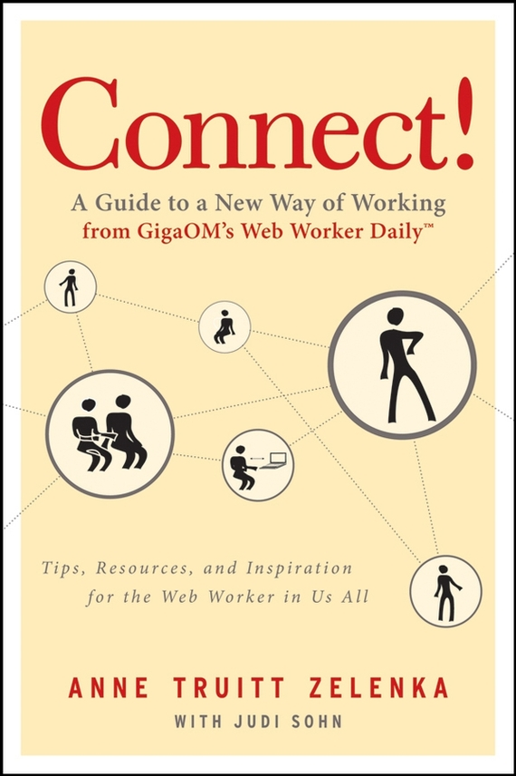 Judi Sohn Connect!. A Guide to a New Way of Working from GigaOM's Web Worker Daily working guide to reservoir exploration and appraisal