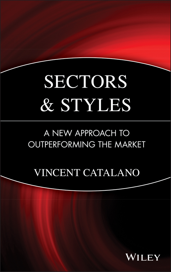 цены Vincent  Catalano Sectors and Styles. A New Approach to Outperforming the Market