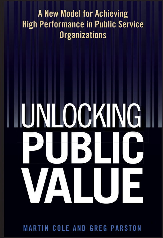Martin Cole Unlocking Public Value. A New Model For Achieving High Performance In Public Service Organizations service charge in hotels and restaurants