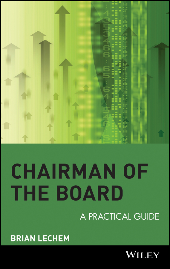 Brian  Lechem Chairman of the Board. A Practical Guide цена и фото