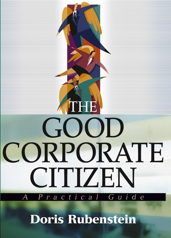 Doris Rubenstein The Good Corporate Citizen. A Practical Guide corporate governance and firm value